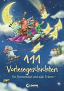 Loewe 111 Vorlesegeschichten für Sternenreisen und süße Träume