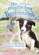 Loewe Die magischen Tierfreunde - Winnie Welpe hat ein glitzerndes Geheimnis