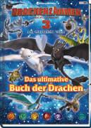 Panini Verlags GmbH, Drachenzähmen leicht gemacht 3 - Die geheime Welt. Die große Drachenenzyklopädie
