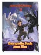 Panini Verlags GmbH, Drachenzähmen leicht gemacht 3 - Die geheime Welt, Das große Buch zum Film