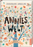 Annies Welt. 3 x 3 Gründe, glücklich zu sein