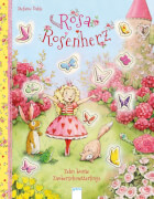 Dahle, Stefanie: Rosa Rosenherz # Zehn bunte Zauberschmetterlinge