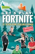 Let's Play: Fortnite