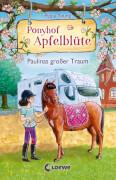 Ponyhof Apfelblüte 14 - Paulinas großer Traum