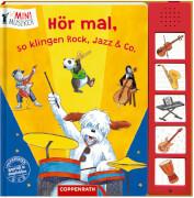 Hör mal, so klingen Rock, Jazz & Co. (Mini-Musiker/Soundbuch)