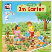 Tessloff WAS IST WAS Kindergarten Band 19 Im Garten