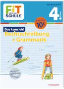 Tessloff FiT FÜR DIE SCHULE. Das kann ich! Rechtschreibung + Grammatik 4. Klasse
