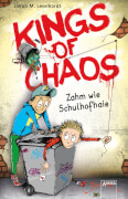 Leonhardt, Jakob M.: Kings of Chaos # Zahm wie Schulhofhaie Band 1. Ab 11 Jahre.
