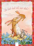 Langreuter, Jutta/Dahle, Stefanie: So lieb hab ich nur dich! Zwei Geschichten in einem Band. Ab 3 Jahre.