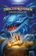 Cowell, Cressida: Drachenzähmen leicht gemacht # Wilde Piraten voraus! Band 2. Ab 10 Jahre.