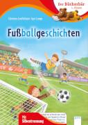 Loeffelbein, Christianvon/Lange, Igor: Themengeschichten mit Silbentrennung # Fußballgeschichten. Ab 8 Jahre.