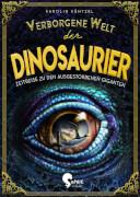 Verborgene Welt der Dinosaurier