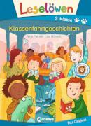 Leselöwen 2. Klasse - Klassenfahrtgeschichten