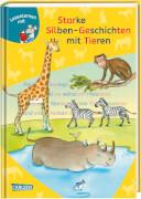 Starke Silben-Geschichten mit Tieren zum Lesenlernen