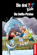 Kosmos Die drei ??? Kids 82 Die Delfin-Piraten