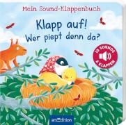 Mein Sound-Klappenbuch: Klapp auf! Wer piept denn da?