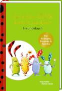 Freundebuch: Das kleine Glück kommt nie allein