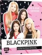 Blackpink # Die K-Pop-Queens # Das Fanbuch
