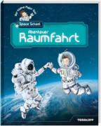 Tessloff Der kleine Major Tom. Space School. Band 1: Abenteuer Raumfahrt