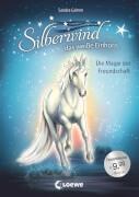 Loewe Silberwind, das weiße Einhorn - Die Magie der Freundschaft