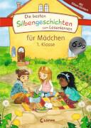 Loewe Die besten Silbengeschichten zum Lesenlernen für Mädchen 1. Klasse