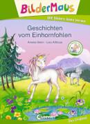 Loewe Bildermaus - Geschichten vom Einhornfohlen