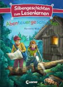 Loewe Silbengeschichten zum Lesenlernen - Abenteuergeschichten
