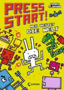 Loewe Press Start! 1 - Neo rettet die Welt