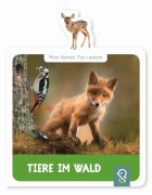 Mein kleines Tier-Lexikon Tiere im Wald