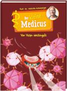 Tessloff Der kleine Medicus. Band 3: Von Viren umzingelt