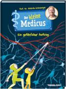 Tessloff Der kleine Medicus. Band 4: Ein gefährlicher Auftrag