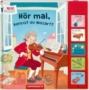 Hör mal, kennst du Mozart? (Mini-Musiker/Soundbuch)