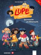 Wich, Henriette/Zapf: TEAM LUPE ermittelt # Spurensuche um Mitternacht (2)