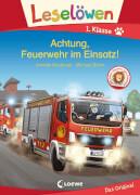 Leselöwen 1. Klasse - Achtung, Feuerwehr im Einsatz!