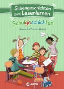 Silbengeschichten zum Lesenlernen - Schulgeschichten