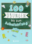 100 Übungen bis zum Schulanfang
