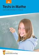Tests in Mathe - Lernzielkontrollen 4. Klasse. Ab 9 Jahre.