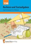 Rechnen und Textaufgaben - Gymnasium 6. Klasse. Ab 11 Jahre.