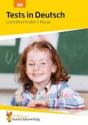 Tests in Deutsch - Lernzielkontrollen 1. Klasse. Ab 6 Jahre.
