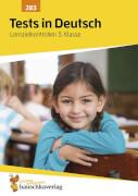 Tests in Deutsch - Lernzielkontrollen 3. Klasse. Ab 8 Jahre.