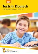 Tests in Deutsch - Lernzielkontrollen 4. Klasse. Ab 9 Jahre.