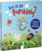 Bär, Judith/Flad, Antje: Wer ist der Pupskönig? Ein Soundbuch mit Vibrationen