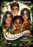 Brandis, Katja: Woodwalkers & Friends ? 12 Geheimnisse (2)