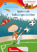 Röhrig, Volkmar/Pannen, Kai: Themengeschichten mit Silbentrennung ? Spannende Fußballgeschichten
