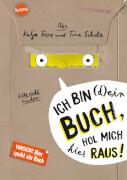 Frixe, Katja/Schulz, Tine: Ich bin (d)ein Buch, hol mich hier raus! Vorsicht: Hier spukt ein Buch