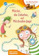 Dulleck, Nina: Mein LeseBilderbuch # Mücke, die Zahnfee, auf Michzahn-Jagd