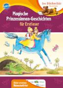 Boehme, Julia/Wieker, Katharina: Der Bücherbär Lesespaß # Magische Prinzessinnen-Geschichten für Erstleser