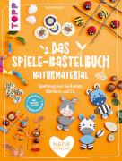 Spiele-Bastelbuch Naturmat.