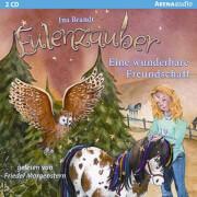 Eulenzauber - Folge 3: Eine wunderbare Freundschaft (CD)