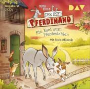 CD Esel Pferdinand 2: Ein Esel zum Pferdesteheln